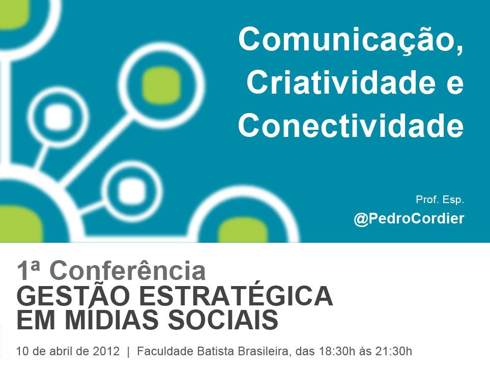 comunicacao-criatividade-e-conectividade-pedro-cordier