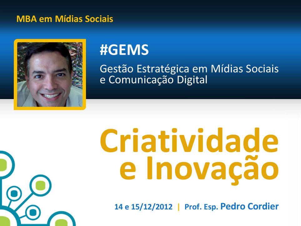 mba-gestao-estrategica-em-midias-sociais-disciplina-criatividade-e-inovacao-professor-pedro-cordier-capa