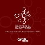 Criatividade e Conectividade - Novo BLOG do ARATU ONLINE