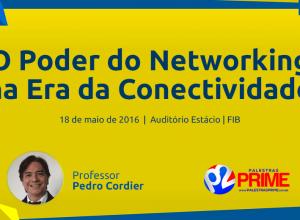 O-Poder-Do-Networking-Na-Era-Da-Conectividade-Professor-Pedro-Cordier-Palestra-Capa-Apresentacao