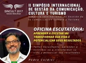 master-coach-trainer-pedro-cordier-oficina-escutatoria-II-simposio-internacional-de-gestao-da-comunicacao-cultura-e-turismio