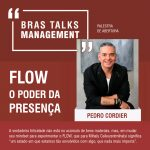 PEDRO-CORDIER-COACH-FLOW-O-PODER-DA-PRESENCA-COACHING-BRASTALKS-001